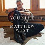 Matthew West The Story Of Your Life