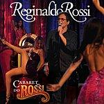 Reginaldo Rossi Cabaret Do Rossi