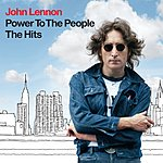 John Lennon Power To The People - The Hits