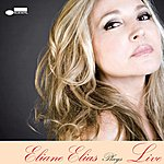 Eliane Elias Eliane Elias Plays Live
