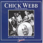 Chick Webb The Best Of Chick Webb (Feat. Ella Fitzgerald, Louis Armstrong)