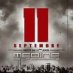 Medine 11 Septembre, Récit Du 11ème Jour