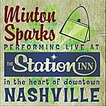 Minton Sparks Minton Sparks Live At The Station Inn