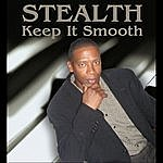 Stealth Keep It Smooth