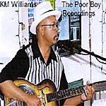 K.M. Williams The Poor Boy Recordings