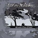 Kevin Mileski Hunger Feeds Itself