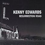 Kenny Edwards Resurrection Road