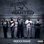 Gucci Mane The Appeal: Georgia's Most Wanted (Parental Advisory)