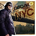 Oscar G. Live From Nyc