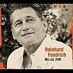 Rainhard Fendrich Meine Zeit