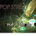 Pop Stream Into Orbit