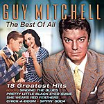 Guy Mitchell The Best Of All - 18 Greatest Hits