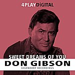 Don Gibson Sweet Dreams Of You - 4 Track Ep