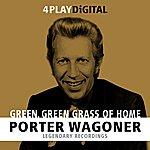 Porter Wagoner Green, Green Grass Of Home - 4 Track Ep
