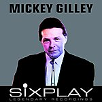 Mickey Gilley Six Play: Mickey Gilley - Ep