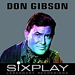 Don Gibson Six Play: Don Gibson - Ep