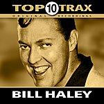 Bill Haley Top 10 Trax