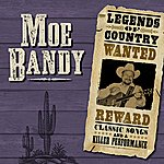 Moe Bandy Legends Of Country