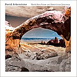 David Arkenstone Sketches From An American Journey