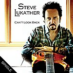 Steve Lukather Can't Look Back (Single)