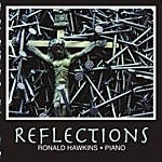 Ronald Hawkins Reflections