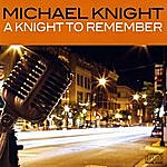 Michael Knight A Knight To Remember