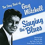 Guy Mitchell The Very Best Of Guy Mitchell - Singing The Blues
