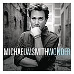 Michael W. Smith Wonder