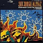 "Seu Jorge Everybody Loves The Sunshine 12"""