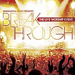Tommy Walker Break Through: The Live Worship Event