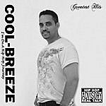 "Cool Breeze Greatest Hits ""I'm On A Hip Hop Journey"""