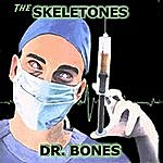 The Skeletones Dr. Bones