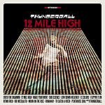 Thunderball 12 Mile High