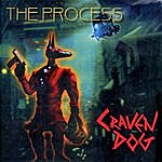 The Process Craven Dog