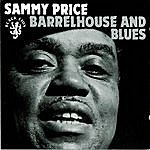 Sammy Price Barrelhouse And Blues