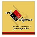 Joe Augustine Solo Elegant