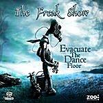 Freakshow Evacuate The Dance Floor