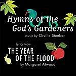 Orville Stoeber Hymns Of The God's Gardeners
