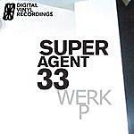 Super Agent 33 Werk Ep