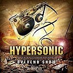 Hypersonic Overend Show