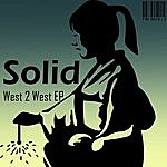 Solid West 2 West Ep