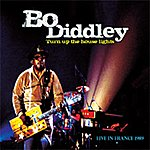Bo Diddley Turn Up The House Lights