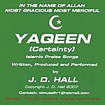 J.D. Hall Yaqeen(Certainty)