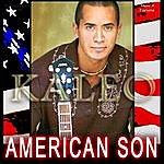 Kaleo Kaleo: American Son-Average Joe