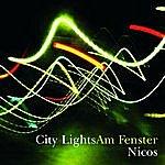 Nicos City Lights - Am Fenster