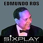 Edmundo Ros Six Play: Edmundo Ros - Ep
