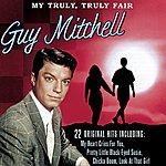 Guy Mitchell My Truly, Truly Fair