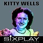 Kitty Wells Six Play: Kitty Wells - Ep