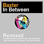 Baxter In Between (Remixed)