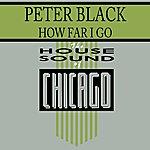 Peter Black How Far I Go